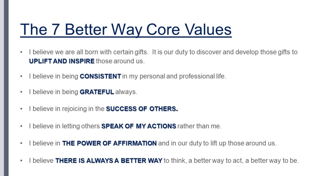The 7 Better Way Core Values